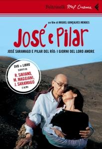 José e Pilar. José Saramago e Pilar del Río: i giorni del loro amore