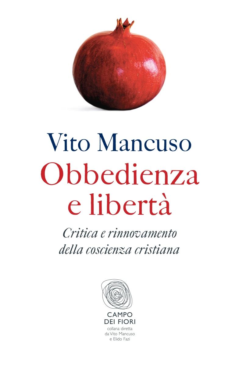 Obbedienza e libertà. Critica e rinnovamento della coscienza cristiana
