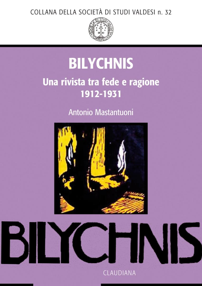 Bilychnis. Una rivista tra fede e ragione (1912-1931)